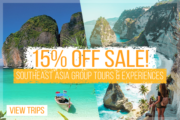 southeast-asia-tours-fifteen-percent-off-august-sale