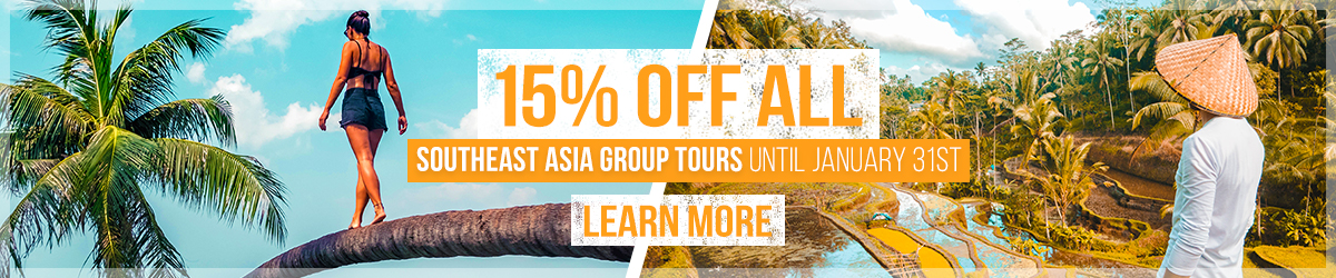 15% off Southeast Asia Group Tours